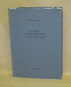 Il Mare Colore Del Vino E Altri Racconti: Sciascia, Leonardo