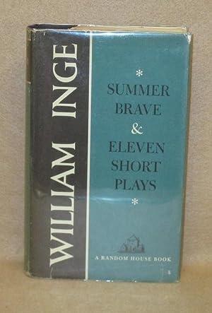 Summer Brave & Eleven Short Plays: Inge, William