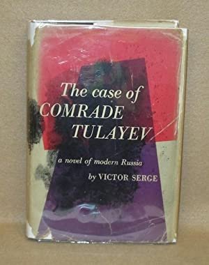 The Case of Comrade Tulayev: Serge, Victor