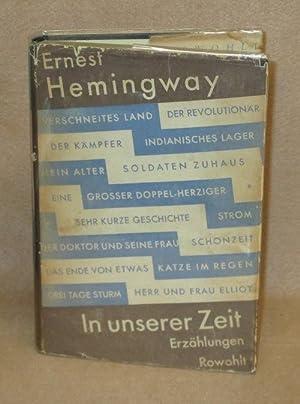 In Unserer Zeit: Hemingway, Ernest