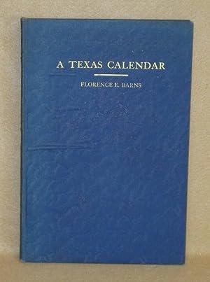 A Texas Calendar: Barns, Florence E.