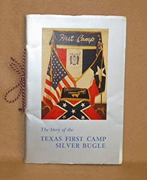 The Story of the Texas First Camp