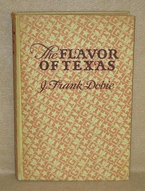 The Flavor of Texas: Dobie, J. Frank