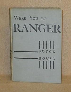 Were You In Ranger: House, Boyce
