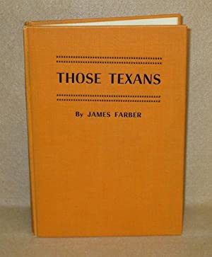 Those Texans: Farber, James