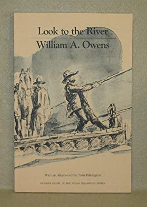 Look to the River: Owens, William A.