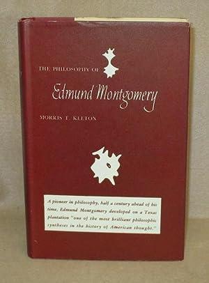 The Philosophy of Edmund Montgomery: Keeton, Morris T.