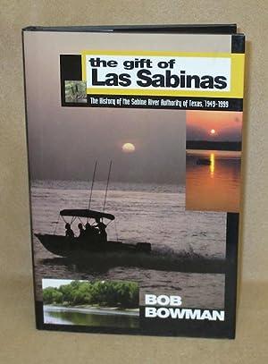 The Gift of Las Sabinas: Bowman, Bob