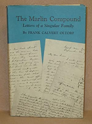 The Marlin Compound: Oltorf, Frank Calvert
