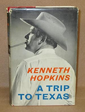 A Trip To Texas: Hopkins, Kenneth