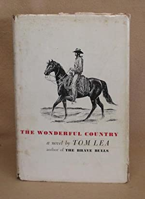 The Wonderful Country: Lea, Tom