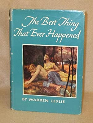 The Best Thing That Ever Happened: Leslie, Warren
