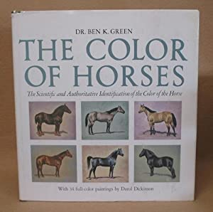 The Color of Horses: Green, Dr. Ben K.