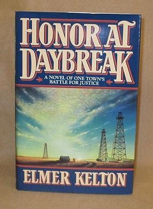 Honor At Daybreak: Kelton, Elmer