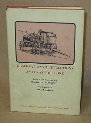 Observations & Reflections on Texas Folklore: Abernethy, Francis Edward