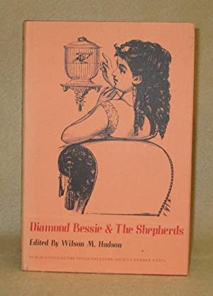 Diamond Bessie & The Shepherds: Hudson, Wilson A.