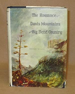 The Romance Of Davis Mountains and Big Bend Country: Raht, Carlysle Graham