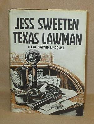 Jess Sweeten Texas Lawman: Lindquist, Allan Sigvard