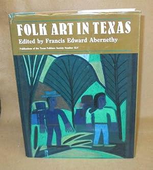 Folk Art in Texas: Abernethy, Francis Edward