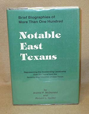 Notable East Texans: McDonald, Archie P. and Ronald L. Spiller
