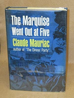 The Marquise Went Out at Five: Mauriac, Claude