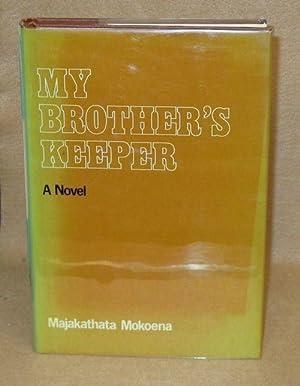 My Brother's Keeper: Mokoena, Majakathata