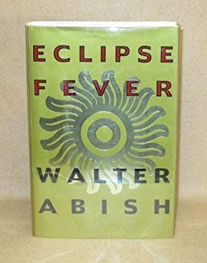 Eclipse Fever: Abish, Walter