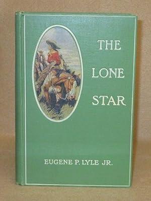 The Lone Star: Lyle, Jr., Eugene P.