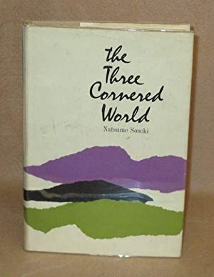 The Three Cornered World: Soseki, Natsume