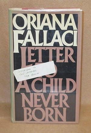 Letter To A Child Never Born: Fallaci, Oriana