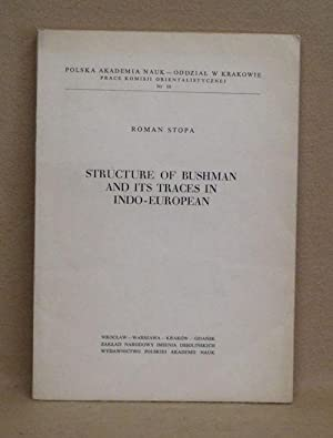 Structure Of Bushman And Its Traces In Indo-European: Stopa, Roman