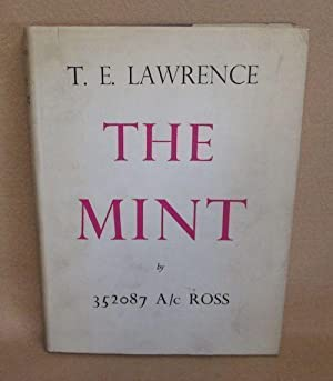 The Mint: Lawrence, T.E. ; 352087 A/c Ross