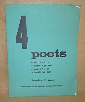 4 Poets: Booth, Philip; Donald Justice; Paul Ramsey; James Wright