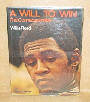 A Will To Win: The Comeback Year: Reed, Willis