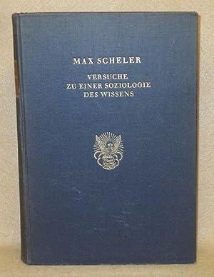 Versuche Zu Einer Soziologie Des Wissens: Scheler, Max