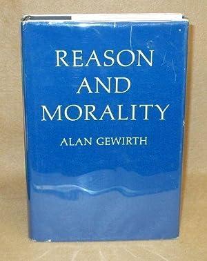 Reason and Morality: Gewirth, Alan