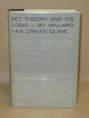 Set Theory And Its Logic: Van Orman Quine, Willard