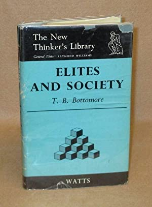 Elites And Society: Bottomore, T.H.