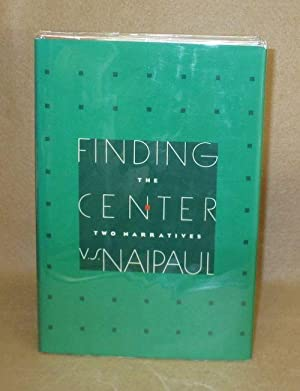 Finding The Center: Naipaul, V.S.