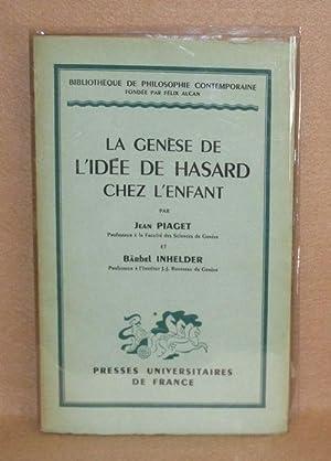 La Genèse De L'Idée De Hasard Chez L'Enfant: Piaget, Jean & Bärbel Inhelder