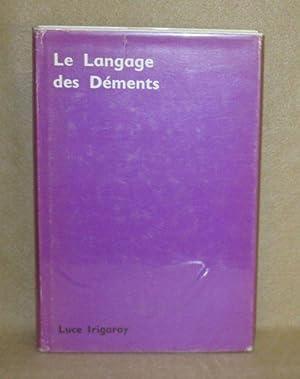 Le Langage des Déments: Irigaray, Luce