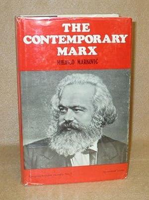 The Contemporary Marx: Markovi , Mihailo