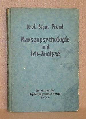 Massenpsychologie Und Ich-Analyse: Freud, Prof. Sigm