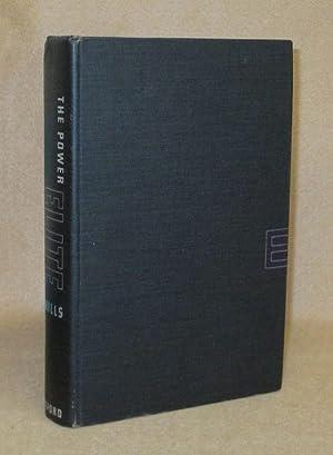 The Power Elite: Mills, C. Wright