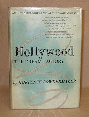 Hollywoood: The Dream Factory: Powdermaker, Hortense