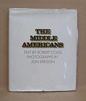 The Middle Americans: Coles, Robert