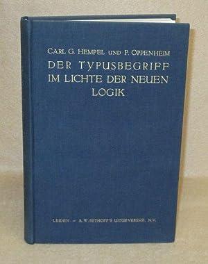 Der Typusbegriff Im Lichte Der Neuen Logik: Hempel, Dr. Carl G. & Dr. Paul Oppenheim