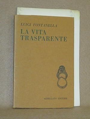 La Vita Trasparente: Fontanella, Luigi