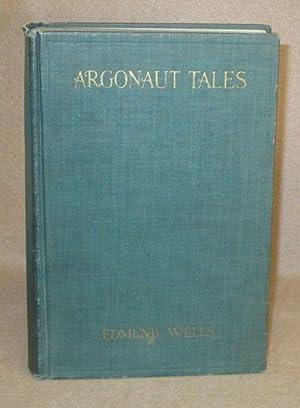 Argonaut Tales: Wells, Edmund