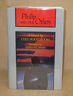 Philip And The Others: Nooteboom, Cees